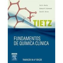 Tietz Fundamentos Da Quimica Clinica, 6ª Edição (2011)