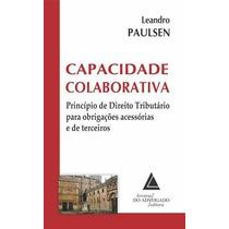Capacidade Colaborativa (2014) Formato: Epub (digital)