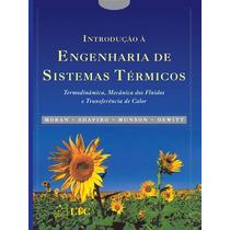 Introdução À Engenharia De Sistemas Térmicos Dewitt, David P