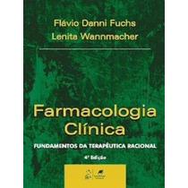 Farmacologia Clinica - Fundamentos Da Terapeutica, 4ª Edição