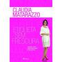 Etiqueta Sem Frescura, Matarazzo, Claudia Epub (digital)