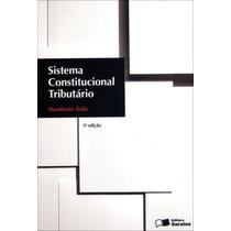 Sistema Constitucional Tributario, 5ª Edição (2012), Autor: