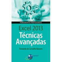 Ebook Excel 2013 Tecnicas Avançadas (2014), Navarro, Fernan