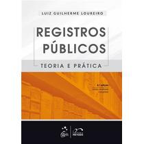Registros Publicos - Teoria E Pratica - 6ª Edição (2014)
