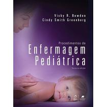 Procedimentos De Enfermagem Pediatrica - 3ª Edição (2013)