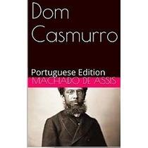 E-book- Dom Casmurro - Machado Assis,kindle,tablet,celular!