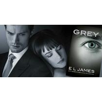 Grey:cinquenta Tons De Cinza Pelos Olhos De Christian: Pdf