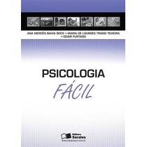 Psicologia - Serie Facil - 1º Edição (2009)