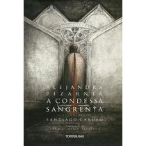 A Condessa Sangrenta Alejandra Pizarnik Ebook