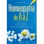 Homeopatia De A A Z - Schmukler, Alan V.