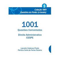 Ebook 1001 Questões Comentadas Direito Administrativo Cespe