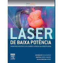 Laser De Baixa Potência - 1ª Ed. - Silvia Cristina Nunez