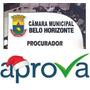 Procurador - Câmara Municipal Belo Horizonte / Mg - Aprova