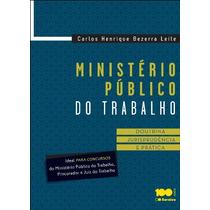 Ministerio Publico Do Trabalho - Doutrina, Jurisprudencia E