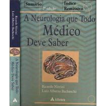 Neurologia Que Todo Médico Deve Saber - Nitrini - 2ª Ed Pdf
