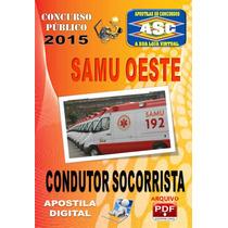 Apostila Concurso Samu Oeste Mg Condutor Socorrista 2015