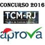 Tcmrj Tcm Rj 2016 Tribunal Contas Técnico Controle Externo
