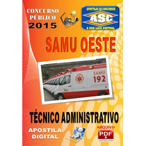 Apostila Concurso Samu Oeste Mg Tecnico Administrativo 2015