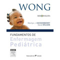 Wong´s Fundamentos Enfermagem Pediatrica - 9a Ed