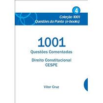 Ebook 1001 Questões Comentadas Direito Constitucional Cespe