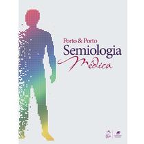 Semiologia Medica - Porto - 7ª Edição ( E-book® )