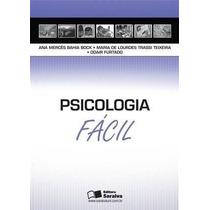 Ebook Psicologia Facil - 1º Ed - Bock, Ana Merces Bahia