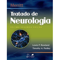 Ebook Merrit - Tratado De Neurologia - 12e - Lewis & Tim