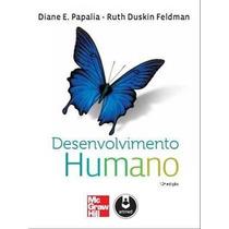 Ebook Desenvolvimento Humano - Papalia - 12a Ed