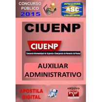 Apostila Concurso Ciuenp Samu Auxiliar Administrativo 2016