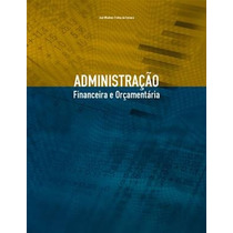 Ebook Administraçao Financeira E Orçamentaria