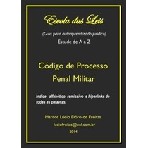 Ebook Escola Das Leis - Código De Processo Penal Militar
