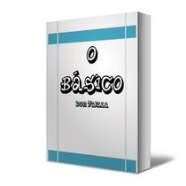 Livro Digital O Básico - Don Failla + Brinde!