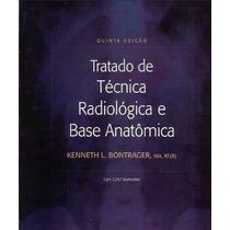 Bontrager Técnica Radiológica 5ª Ed. Completo