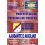 Apostila Prefeitura Teixeira De Freitas Ba Ajudante/auxiliar