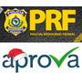 Prf Polícia Rodoviária Federal Novo 2016 Aprova + Brinde