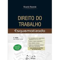 Direito Do Trabalho Esquematizado - Ricardo Rezende