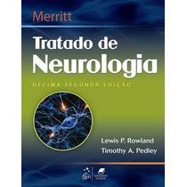 Ebook Merritt Tratado De Neurologia - 12a Ed