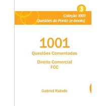 Ebook 1001 Questões Comentadas Direito Comercial Fcc