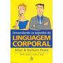 Ebook Desvendando Os Segredos Da Linguagem Corporal