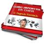- Como Importa China & Eua Melhor E-bok Do Mercado Livre