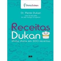 Ebook Eu Não Consigo Emagrecer Pierre Dukan + 300 Receitas
