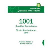 Ebook 1001 Questões Comentadas Direito Administrativo Esaf