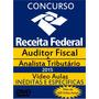 Concurso Auditor Fiscal Receita Federal 1ª E 2ª Fase