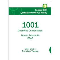 Ebook 1001 Questões Comentadas Direito Tributário Esaf