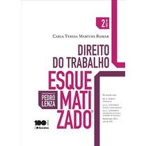 Direito Do Trabalho Esquematizado - 2ª Ed - Romar, Carla Ter
