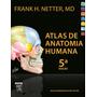 Livro Digital Atlas Anatomia Humana - Frank Netter 5ª Edição