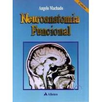 Ebook Neuroanatomia Funcional - Angelo Machado - 2ª Edição