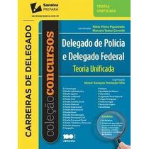 E-book Teoria Unificada - Delegado De Polícia E Del Federal