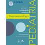 Gastroenterologia Em Pediatria Soperj - Livro Digital