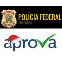 Polícia Federal Pf - Ano: 2016 - Cargo: Delegado - Aprova